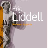 Eric Liddell - Momenti di gloria